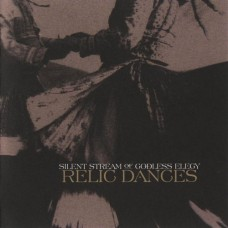 CD SILENT STREAM OF GODLESS ELEGY - Relic Dances